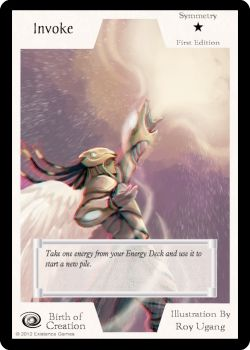 Invoke lets you take a bonus Energy and use it to start a new pile. A very useful Symmetry card found in both Starter Decks. Amazing art by Roy Ugang!