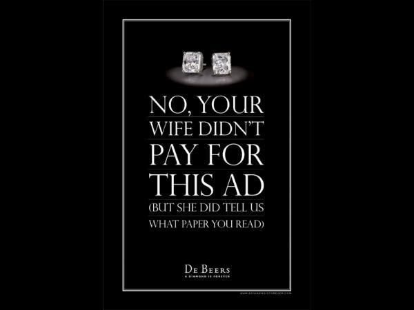 De Beers: Pay For This Ad, De Beers, Print, Outdoor, Ads ...