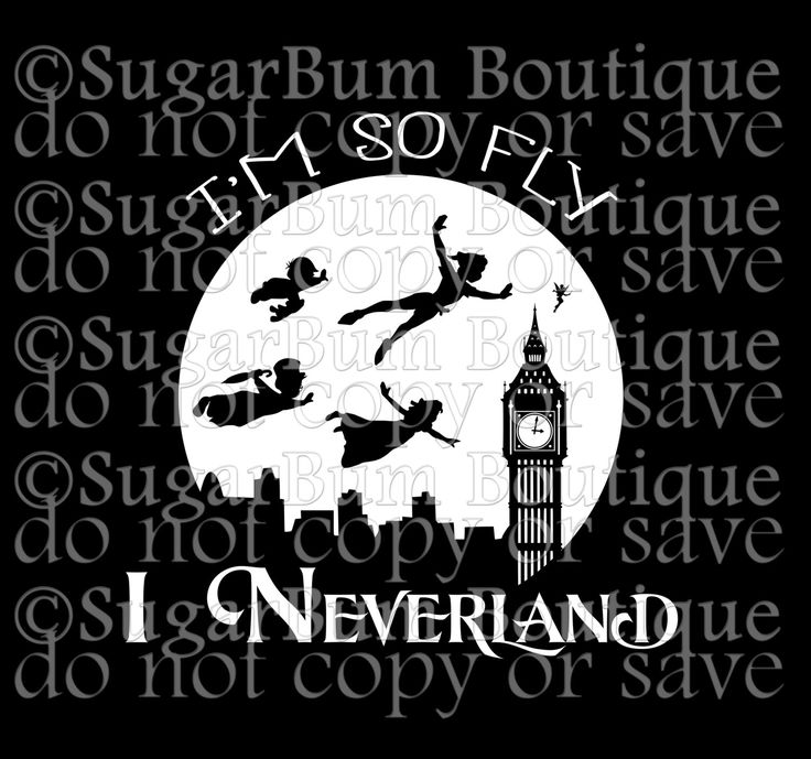 I'm so fly, I Neverland svg by SugarBumBoutique on Etsy https://www.etsy.com/listing/479378591/im-so-fly-i-neverland-svg