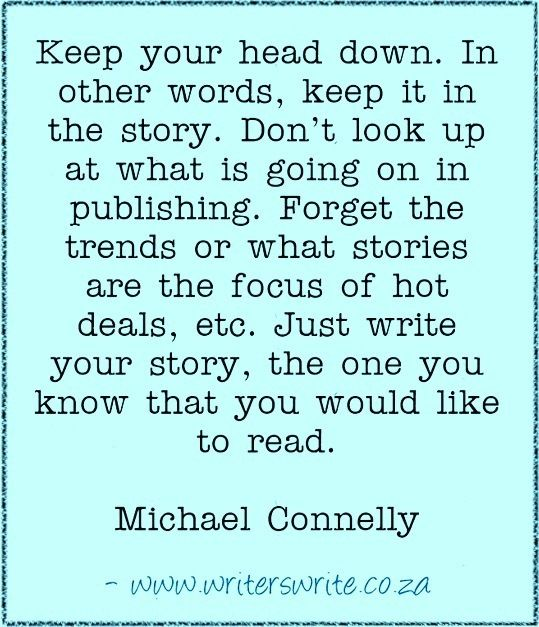 Quotable - Michael Connelly - Writers Write