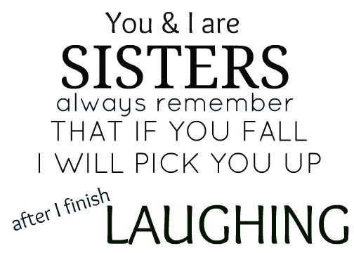 Funny Quotes About Brothers: 25+ Best Little Sister Quotes On Pinterest
