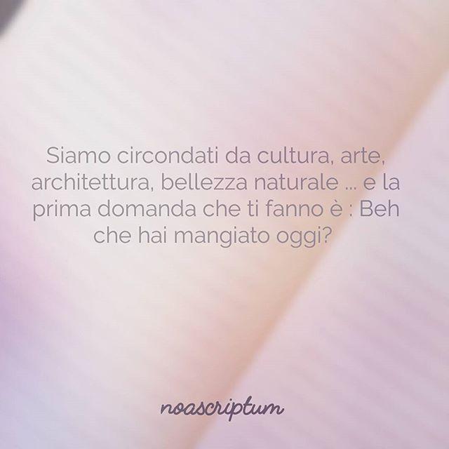 Caro Diario - #noascriptum_carodiario_ #instagram #instaquotes #instapoem #italianpoetry #italian #italianlanguage #words #italy #food #arte #artisti #sud #mediterraneo #cultura #gente #tristezza #ignoranza #superficiale