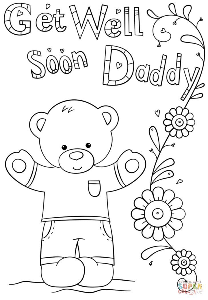 Get Well Coloring Pages Get Well Soon Daddy Coloring Page Free Printable Coloring Pages Albanysinsanity Com Coloring Pages For Kids Free Printable Coloring Pages Get Well Cards