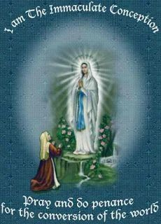 "Keeping It Catholic—The Blog!: ""I am the Immaculate Conception"""
