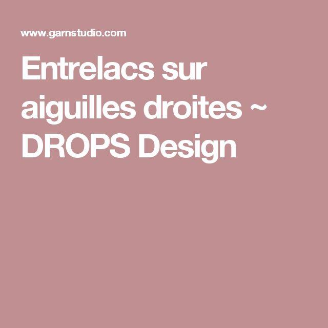 Entrelacs sur aiguilles droites ~ DROPS Design