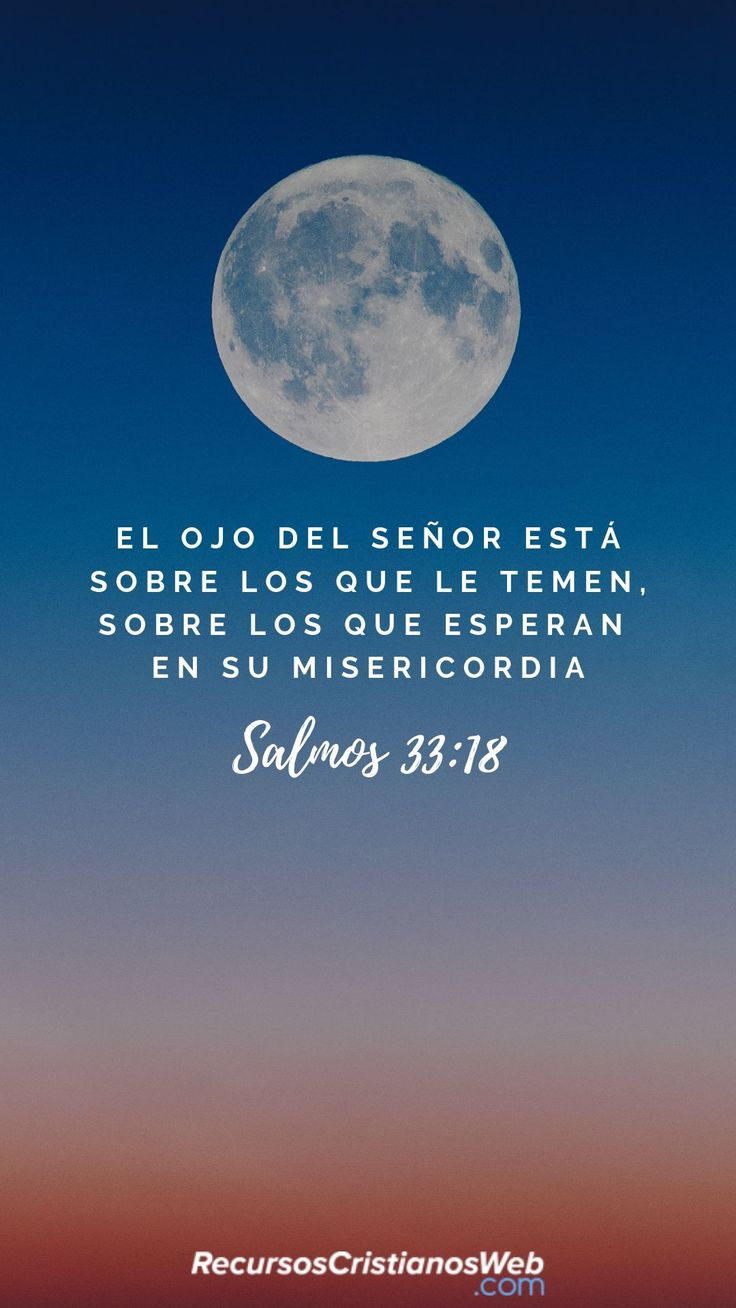 Versículos Bíblicos sobre la Esperanza - Salmos 33:18