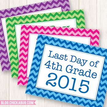 Free printable last day of school signs for 2015! Take adorable last day of school pictures with these free printable signs in 4 colors and for EVERY grade!