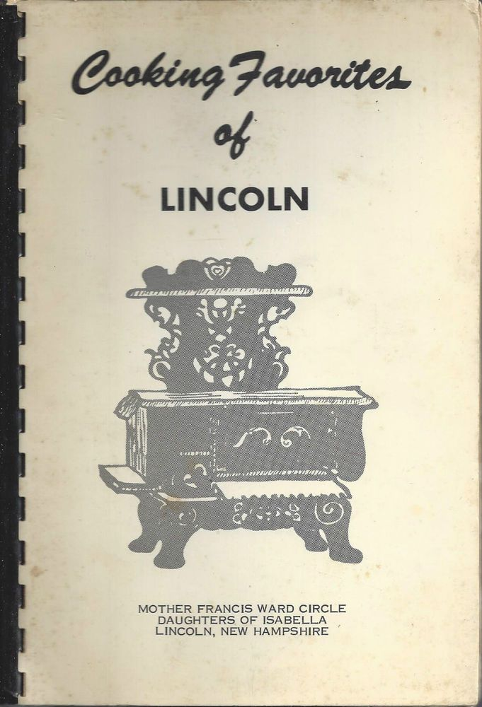 COOKING FAVORITES *LINCOLN NH ANTIQUE DAUGHTERS OF ISABELLA COOK BOOK *LOCAL ADS