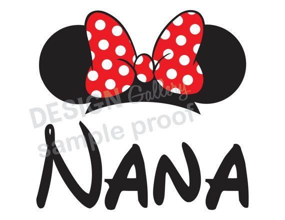 Minnie Mouse Nana DIY Printable Iron On t shirt Transfer Instant Download disneyland vacation disney trip family