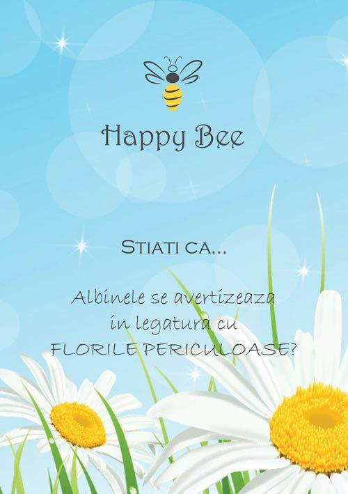 Stiati ca albinele se avertizeaza in legatura cu  florile periculoase?