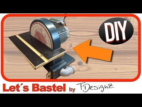 Tellerschleifer selber bauen | Schleifmaschine selber bauen |Wie mache ich das? - YouTube