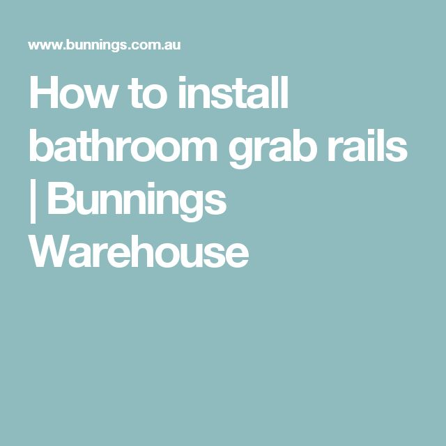 How to install bathroom grab rails | Bunnings Warehouse