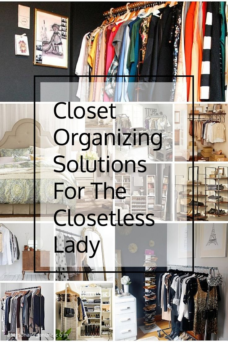 Closet storage ideas for the closetless lady. No closet? No problem! Check all the no closet organizing solutions you can use to organize anything, from your bling to your shoes!