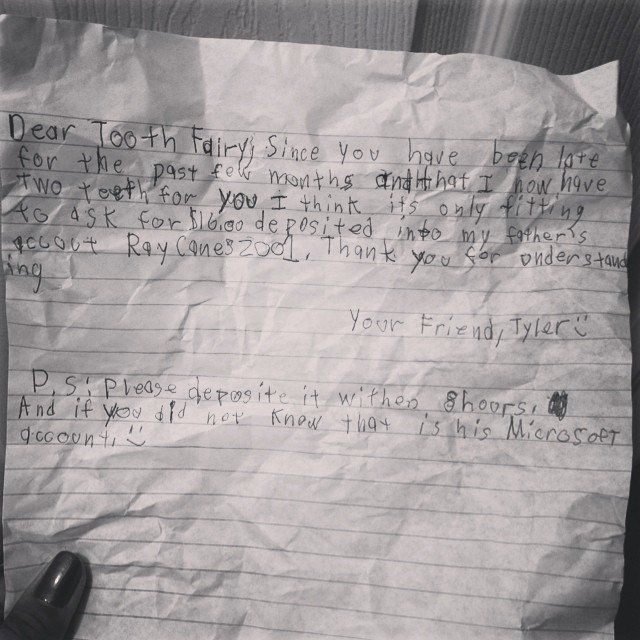 Pin for Later: 37 Kids (and 1 Mom) Who've Got This Tooth Fairy Thing Figured Out The future banker. Huge mistake, Tyler! Everyone knows it's best to store all tooth fairy profits in an offshore account. Source: Instagram user stephanye13