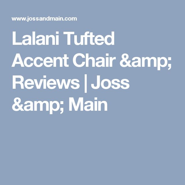 Lalani Tufted Accent Chair & Reviews   Joss & Main