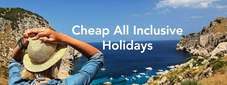 Cheap All Inclusive Holidays to Europe | Low Cost Holidays Package