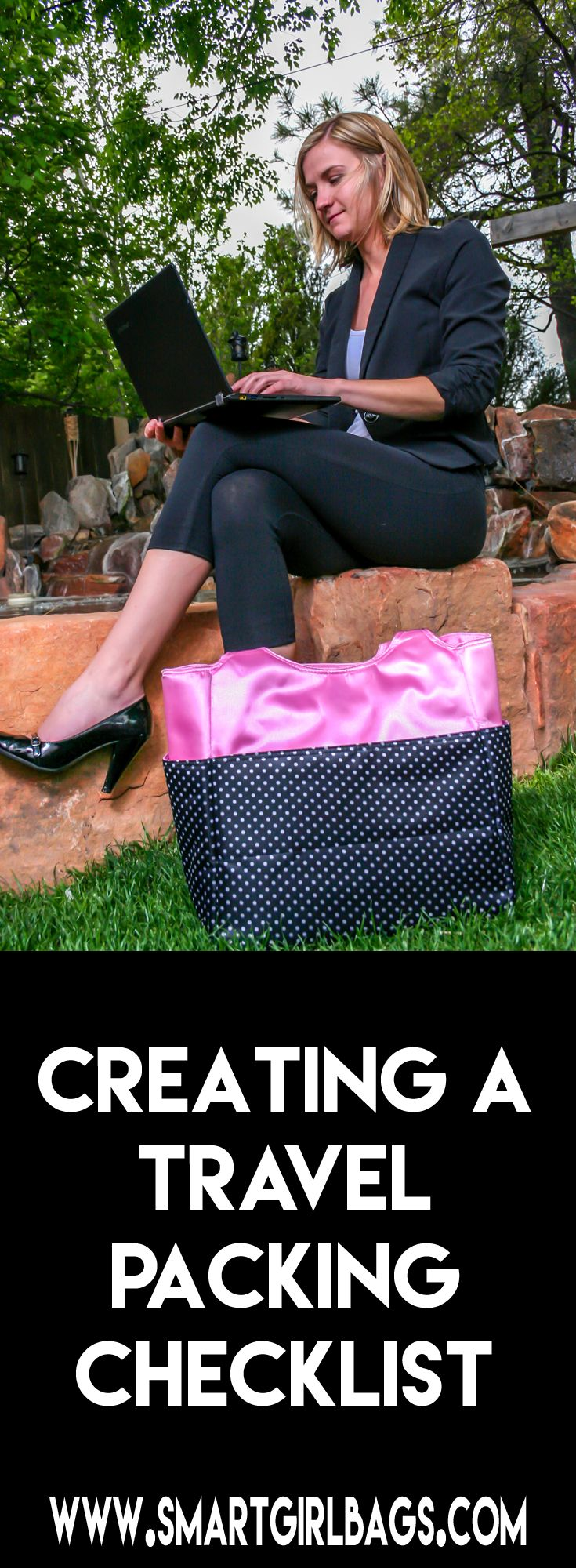 Tips and tricks to creating a travel packing checklist. Travel bags from SmartGirlBags.com
