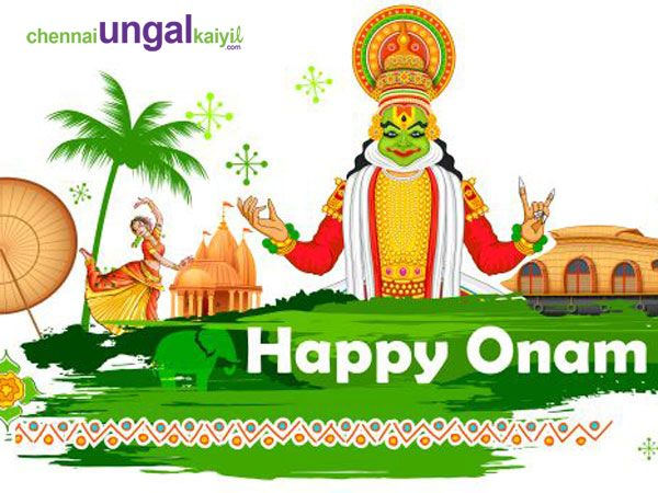 #ChennaiUngalKaiyil Wishes you all a very Happy & Prosperous Onam.