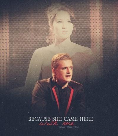 Because she came here with me - Peeta Mellark & Katniss Everdeen The Hunger Games