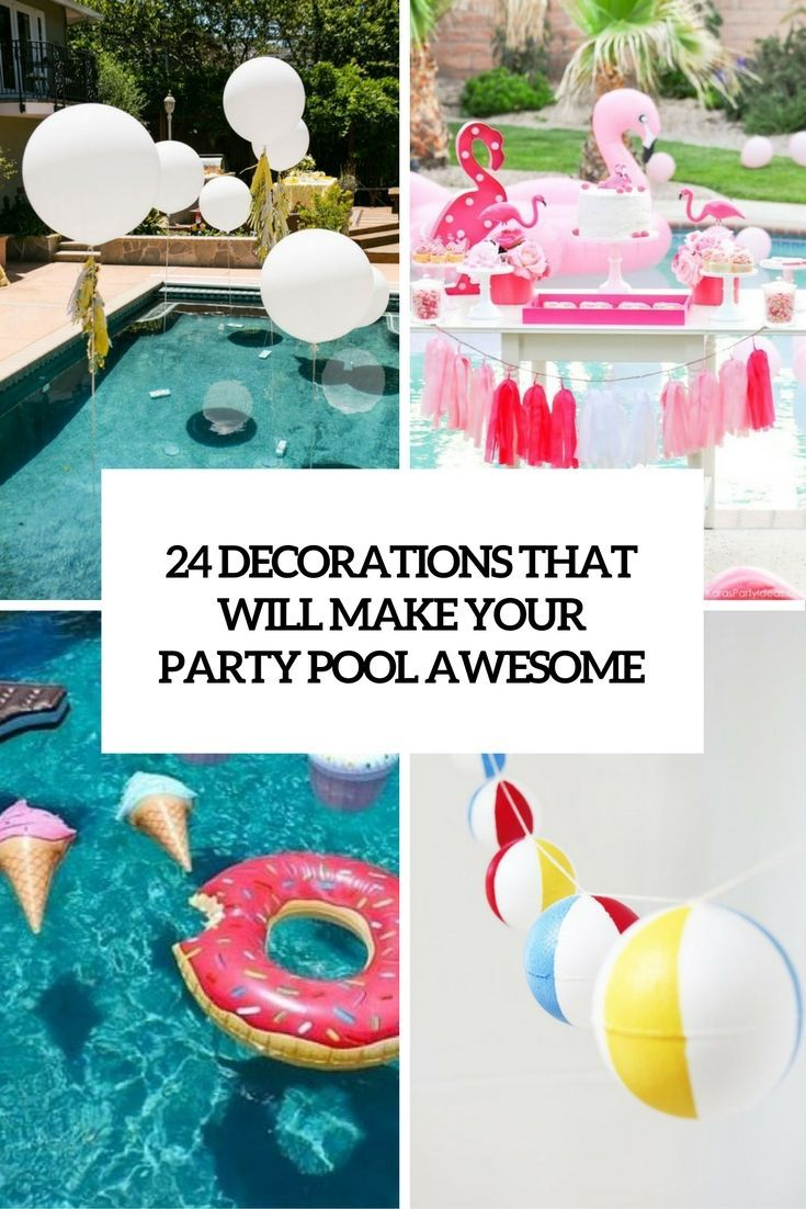 34 Good Inspiration Pool Draws Swimming Picture Neat Fast Pool Birthday Party Backyard Pool Parties Pool Party Decorations
