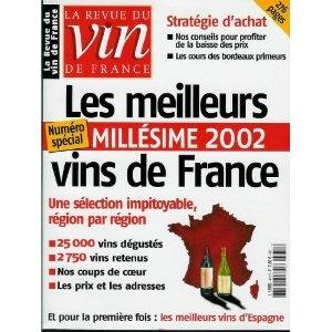 La Revue du vin de France - n°472 - 01/06/2003 - Millésime 2002 : Les meilleurs vins de France [magazine mis en vente par Presse-Mémoire]