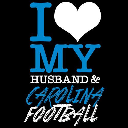 I Love My Husband & Carolina Football T Shirt