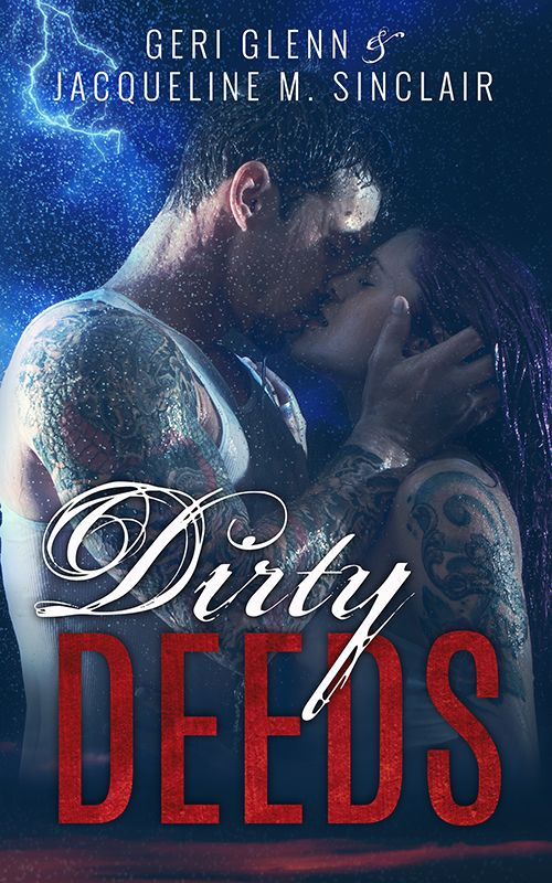Dirty Deeds is the first book in the Satan's Wrath MC series by Geri Glenn