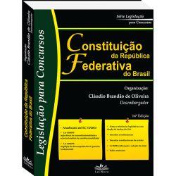 Constituição da República Federativa do Brasil - Editora Lei Nova - http://www.leinova.com.br/constituicao-da-republica-federativa-do-brasil-autor-claudio-brandao-de-oliveira