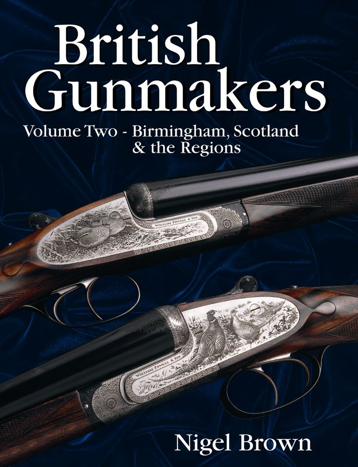 British Gunmakers Vol. 2 by Nigel Brown | Quiller Publishing. This all-new volume sets out the history of the Birmingham, Scottish and regional gunmakers and specialist trade workers throughout the 19th and 20th centuries. It includes the individual histories of 60 businesses and details of their serial number records - many never published before. With this, the reader should be able to track down the history and age of practically any shotgun or rifle since 1800. #gun #rifle #gunmaker