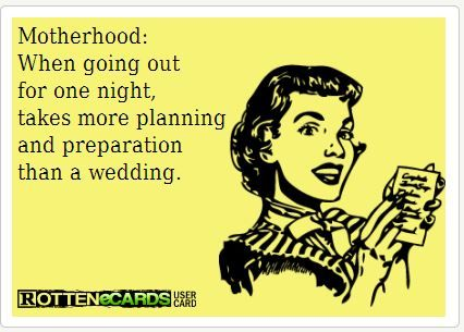 """{Funny Quote} """"Motherhood: When going out for one night, takes more planning and preparation than a wedding."""" It's absolutely right lol… Keep calm and enjoy the weekend!! #MumQuotes #TickledMummyClub"""