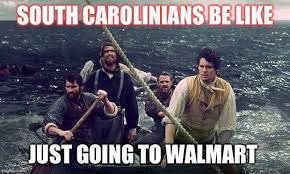 Image result for don't mess with south carolina meme