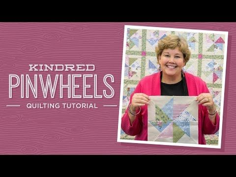 MSQC Tutorial - Kindred Pinwheels Quilt, layer cake friendly