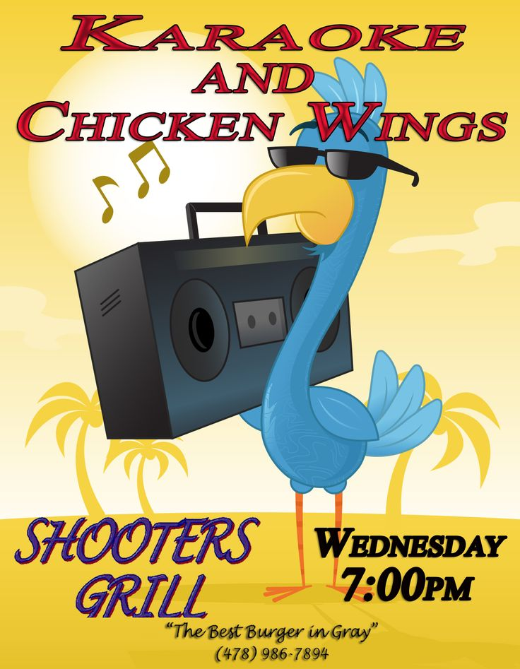 Karaoke Wednesdays at 7:00 p.m. at Shooters Grill Enjoy a great night of Singing- Karaoke Style- Plus a great special- 10 WINGS & a Pitcher for $10. 15 WINGS & a Pitcher for $12