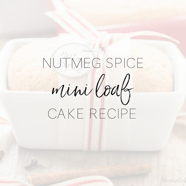 Nutmeg Spice Mini Loaf Cake | A pretty and delicious cake, perfectly spiced and sized for snacking or gift-giving.