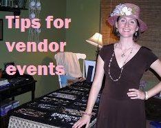 """Tips for vendor events"" post. #vendorevents #vendorbooth #directsales http://fantabulouswomen.com/2012/10/18/tips-for-vendor-events/"