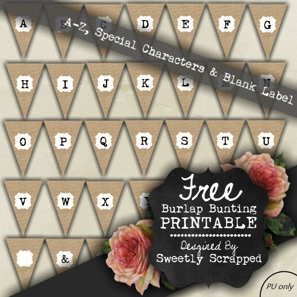 Free Printable Burlap Bunting, Alphabet and Blank too...