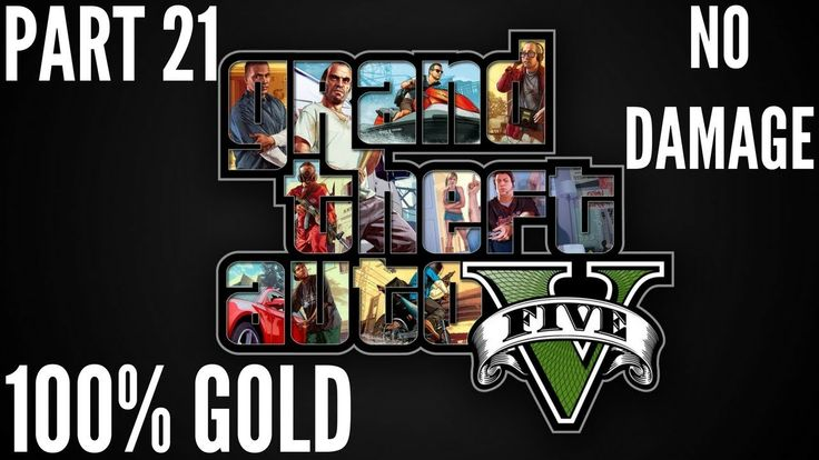 4K/60 fps-Grand Theft Auto V:Part 21-Friends Reunited(100% Gold/No Damage).