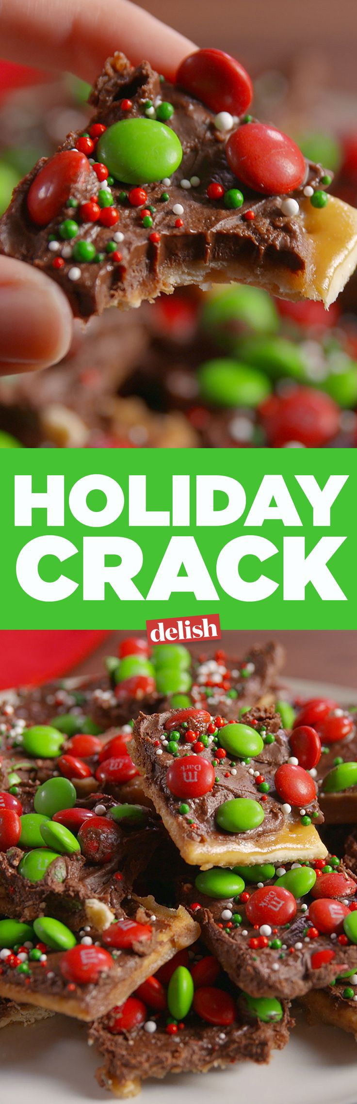 Warning: Holiday Crack will cause arguments over the last piece. Get the recipe from Delish.com.