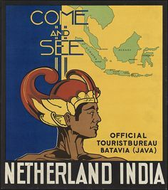 'Come and see Netherland India,' 1910-1959