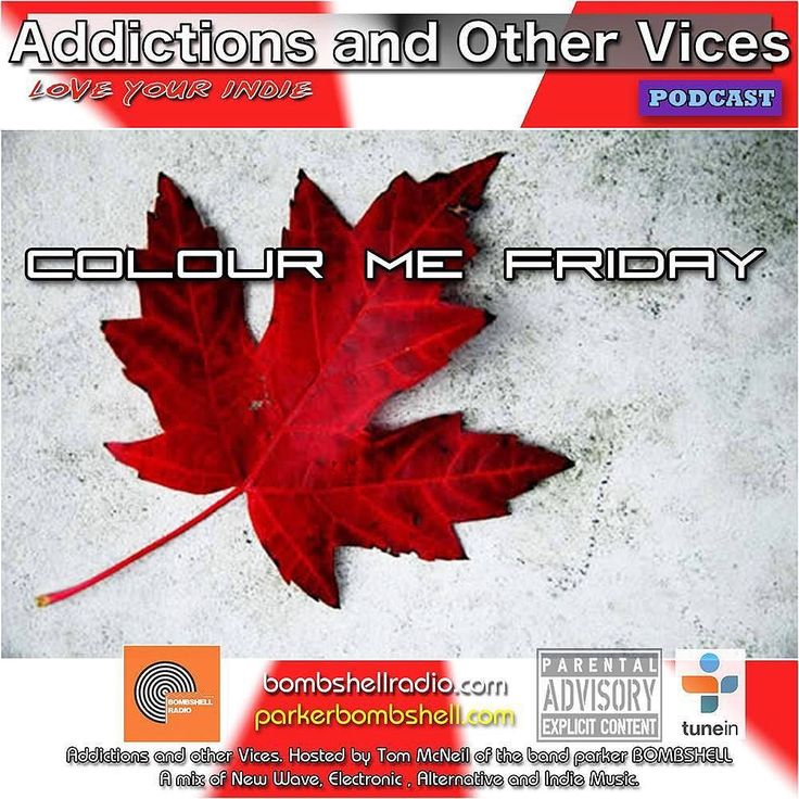 Happy Canada Day! Today 2pm-3pm EST  It showtime Canada Day! It would be so easy to play a lot of great Canadian artists on the show but like a true Canadian i'll keep my pride in check and continue on as normal. A lot of great indie finds tracks from the Addictions Inbox and a few surprises. This is Addictions and Other Vices 280 - Colour Me Friday. I hope you enjoy!  David Bowie - Friday on my Mind We Are Scientists - We Need A World Parker Bombshell - So Wonderful Beautiful The Lumineers…