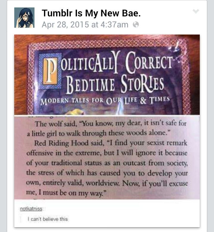 Politically Correct Bedtime Stories - Well of this is real I've found a good reason to hang myself.