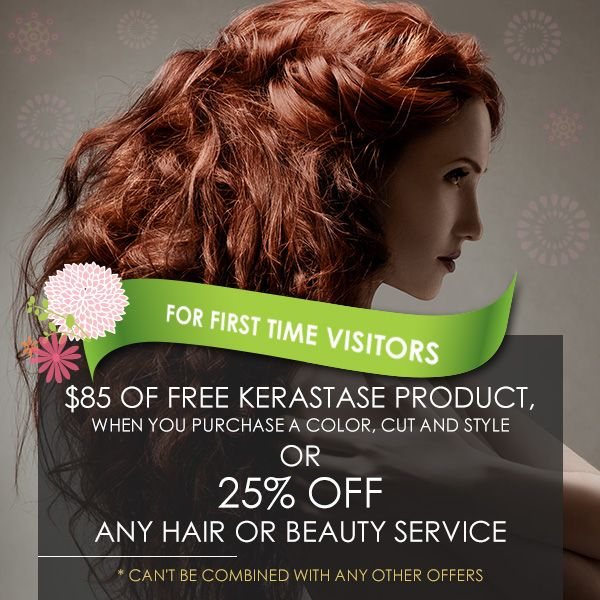 HairVenture First Time Visitors Special Promotion-Receive $85 of Free Kerastase Product when you purchase a Color, Cut and Style, or 25% off any hair or beauty service.