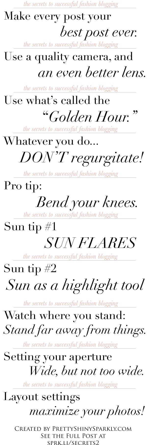 Photography Tips for Fashion Bloggers (and though I'm not one, I got a lot out of this post! Links to an article explaining each tip)