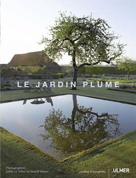 Editions Ulmer-notre catalogue : le-jardin-plume-Joëlle et Gilles LE SCANFF-MAYER