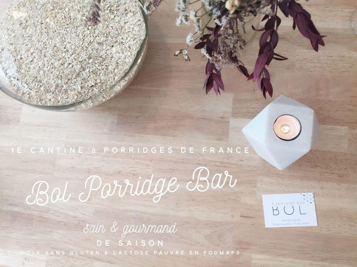 Bol Porridge Bar (Paris 10e) : 1e cantine à porridges en France.