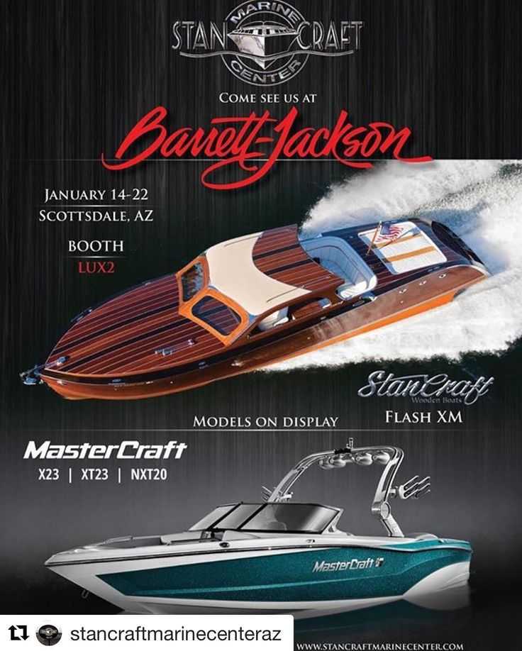 #Repost @stancraftmarinecenteraz with @repostapp ・・・ Come see us at this years Barrett-Jackson Auto Auction at WestWorld of Scottsdale. We will have @mcboatcompany and @stancraft Boats on display! #barrettjackson2017 #mastercraftaz #stancraftmarine