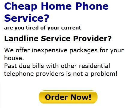 are you looking for cheap home phone service in your area with no credit check