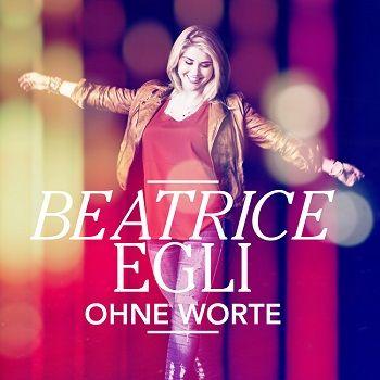Beatrice Egli - Ohne Worte