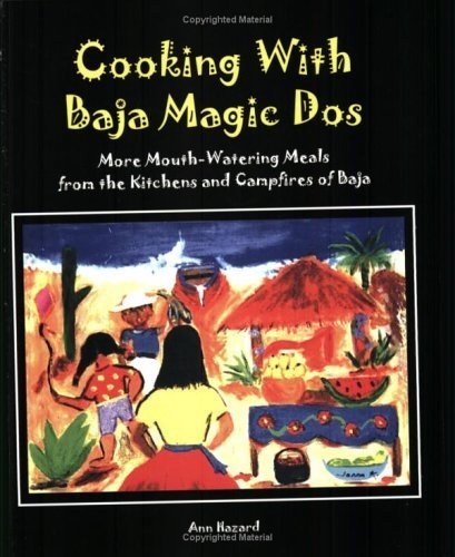 Cooking with Baja Magic Dos http://amzn.to/Iw4lmk