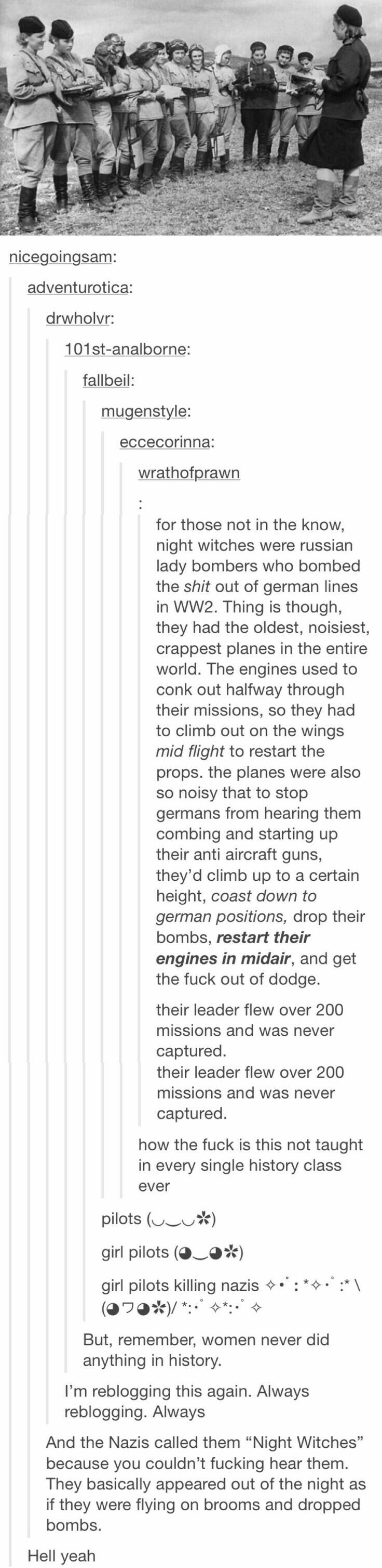 Women of WWII. I was a history major at a liberal arts college and never knew about these badass women until 2 minutes ago. This is AWESOME.